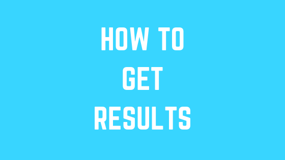 How to get results