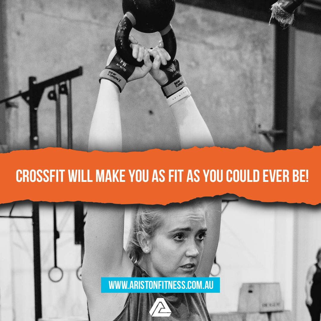 CrossFit will make you the fittest you have ever been!